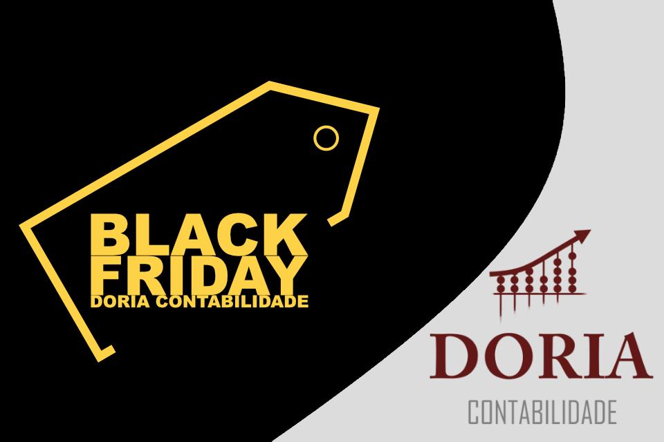 Black Friday Doria Contabilidade: Aproveite os últimos dias!