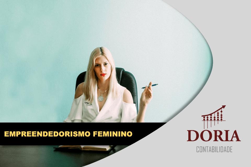 Empreendedorismo Feminino? Mulheres de Visão no Mundo dos Negócios!