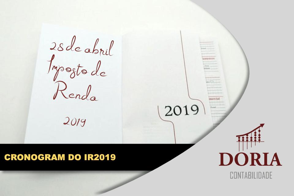 Cronograma do Imposto de Renda 2019 e Algumas Novidades!