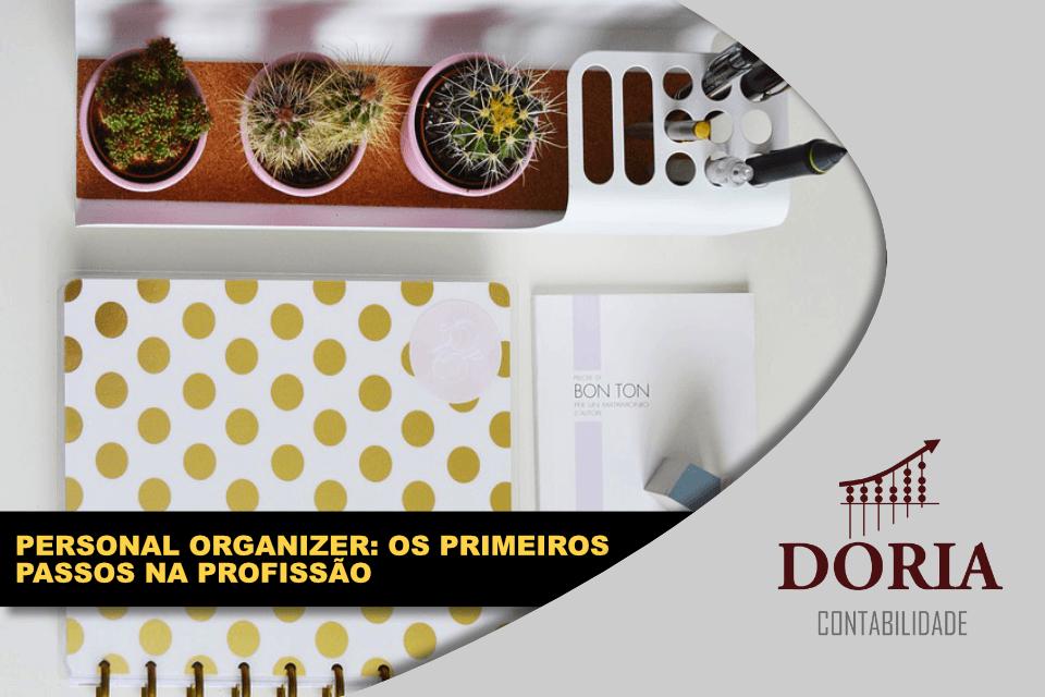 Como ser Personal Organizer? Conheça os primeiros passos!