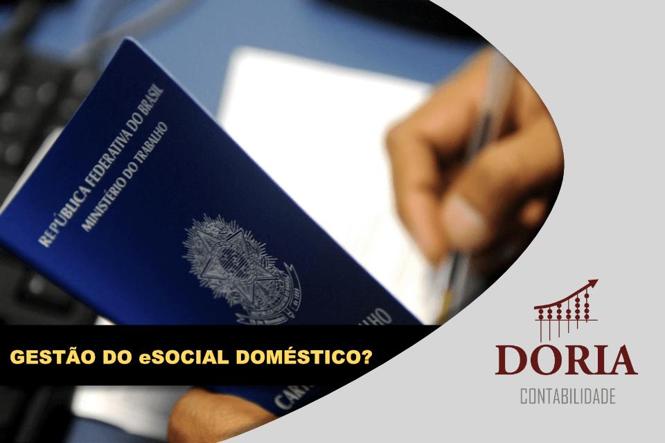 Gestão do eSocial Doméstico: Eliminamos as Principais Dúvidas!