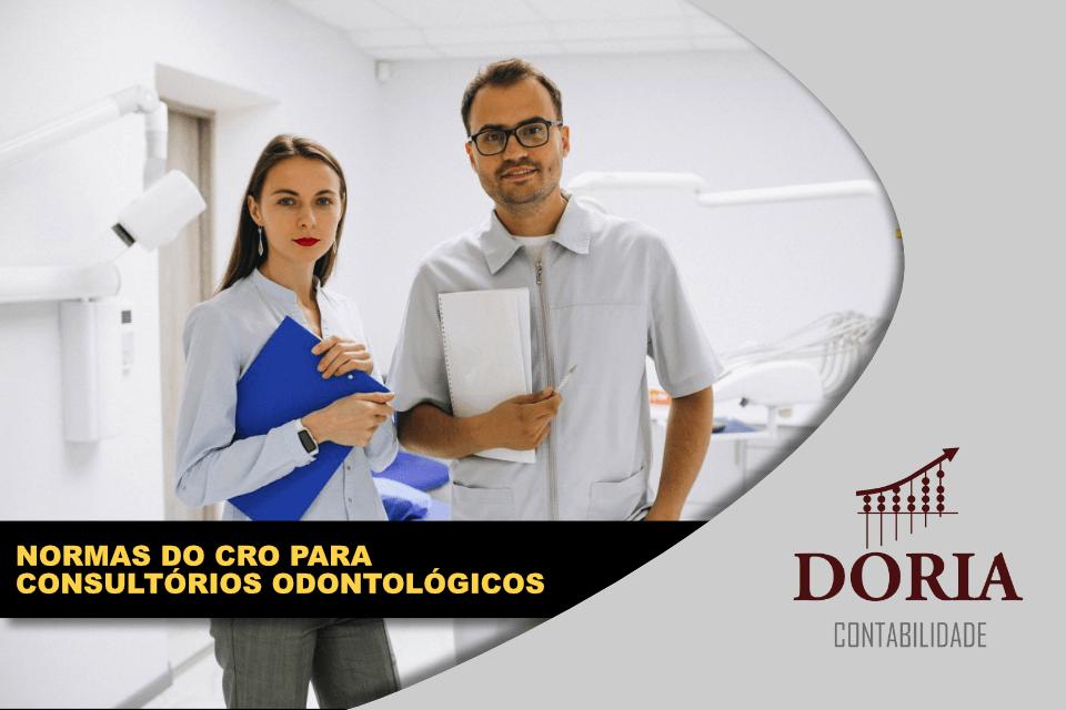 Consultório Odontológico: conheça as normas do CRO antes de abrir o seu!